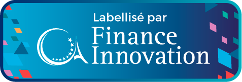 Labellisé par Finance Innovation